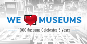 1000Museums Anniversary - Why We Love Museums