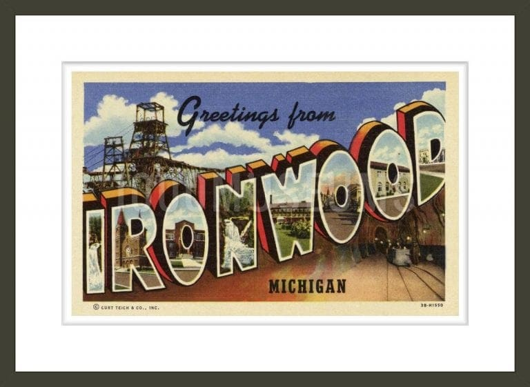 Greeting Card from Ironwood, Michigan