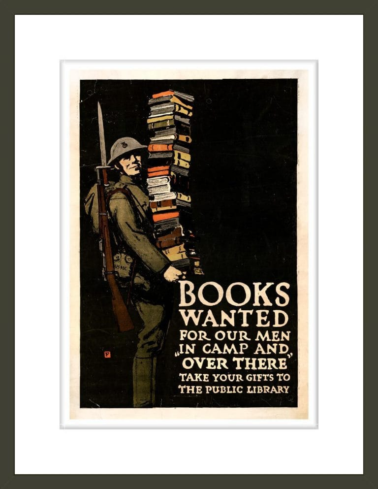 Books wanted for our men in camp and over there; take your gifts to the public library / F.